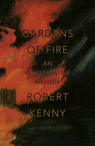 KENNY, R Gardens of Fire Cover Image
