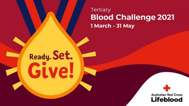 Ready, set, give! Tertiary Blood Challenge 1 March to 31 May. Australian Red Cross Lifeblood