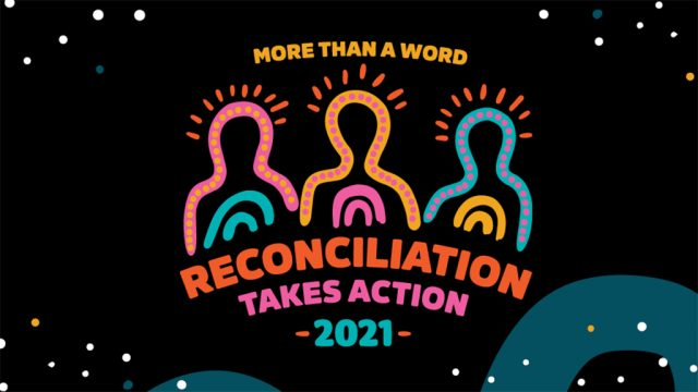 More than a Word Reconciliation Takes Action 2021