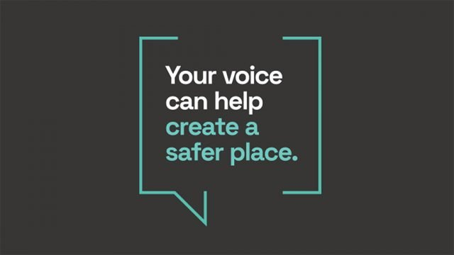 Your voice can help create a safer place