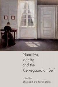 Narrative, Identity, and the Kierkegaardian Self
